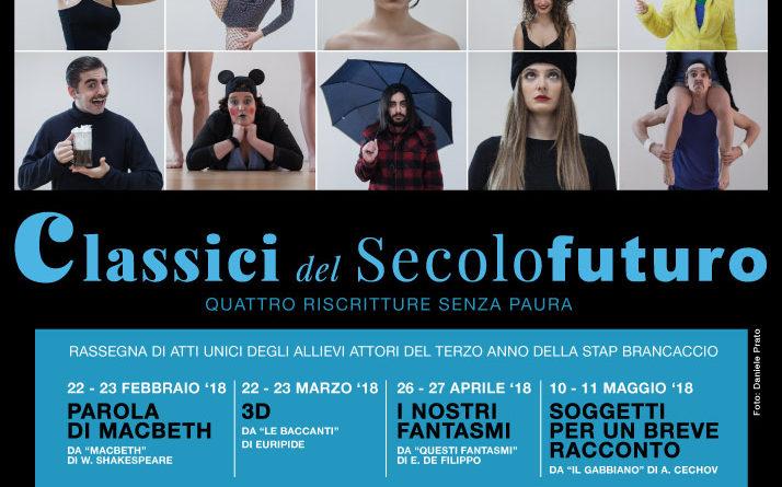 Al Teatro Brancaccino di Roma, dal 22 febbraio all'11 maggio, in scena 'Classici del secolo futuro', quattro riscritture senza paure