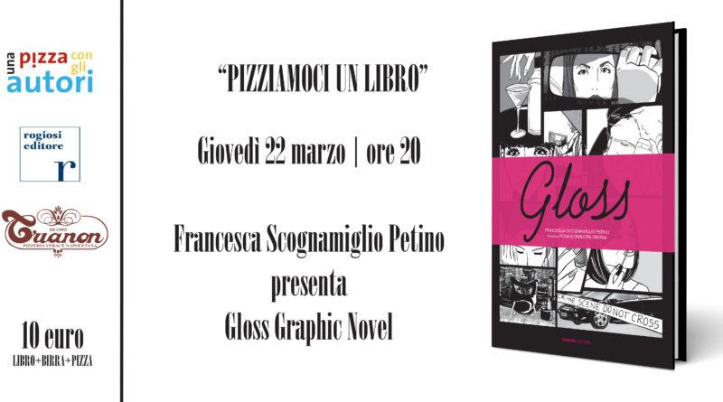 Alla pizzeria Trianon di Napoli arriva il mondo patinato di 'Gloss'