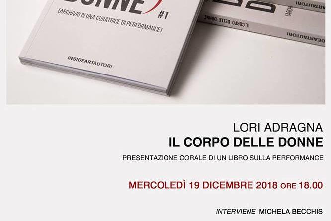 Lori Adragna e 'Il corpo delle donne' il 19 dicembre, AlbumArte, Roma, via Flaminia 122
