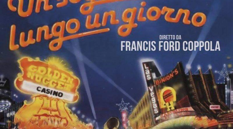 """""""UN SOGNO LUNGO UN GIORNO"""" DI FRANCIS FORD COPPOLA domenica 17 febbraio ore 18.00 Real Teatro Santa Cecilia"""