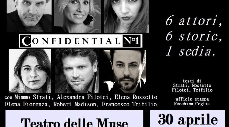 Al Teatro delle Muse di Roma il 30 aprile ore 21,  in scena 'Confidential n°1'