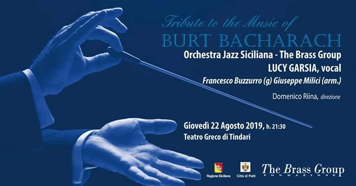 Omaggio a Burt Bacharach al Teatro Greco di Tindari con Lucy Garsia e OJS guests Francesco Buzzurro e Giuseppe Milici 22 agosto ore 21.30
