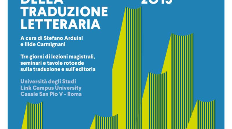 Le XVII GIORNATE DELLA TRADUZIONE LETTERARIA, si terranno dal 27 al 29 settembre al Casale di San Pio V dell'Università Link Campus di Roma