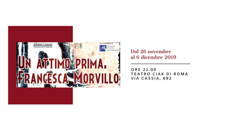 'Un Attimo Prima. Francesca Morvillo', in scena al Teatro Ciak di Roma dal 26 novembre al 6 dicembre