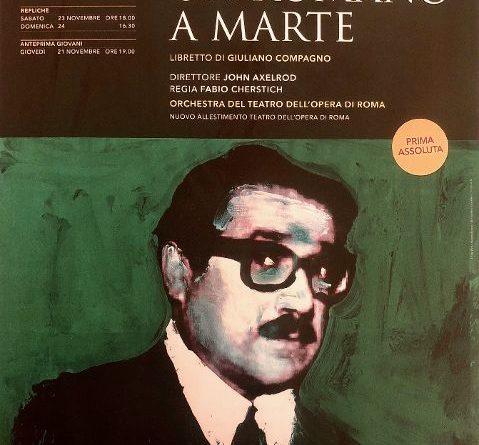 Prima assoluta all'Opera di Roma- UN ROMANO A MARTE di Vittorio Montalti, dal 22 novembre al Teatro Nazionale