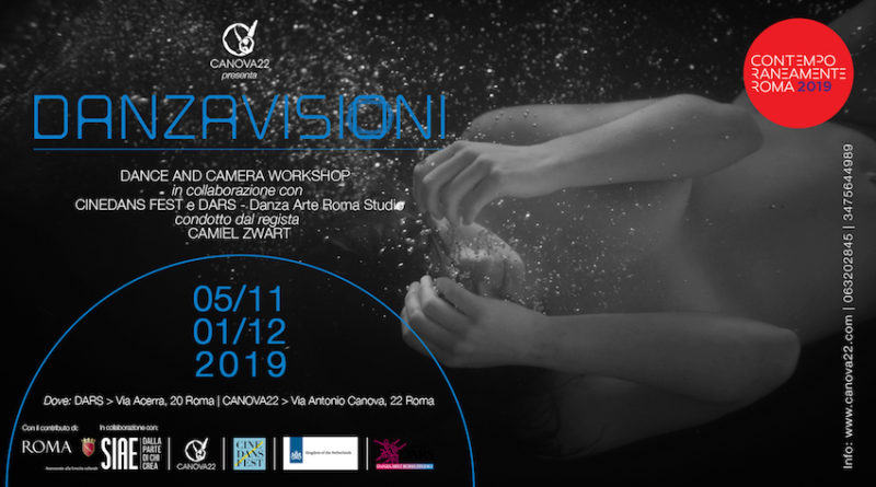 DANZAVISIONI – CINEDANS DANCE AND CAMERA WORKSHOP,  Canova22 e altre location, 5 novembre/1 dicembre