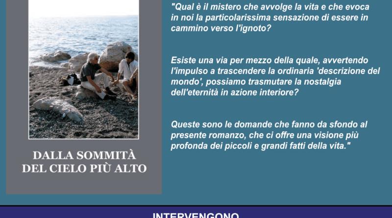 """Presentazione del libro """"Dalla sommità del cielo più alto"""", di Roberto Cristiano"""