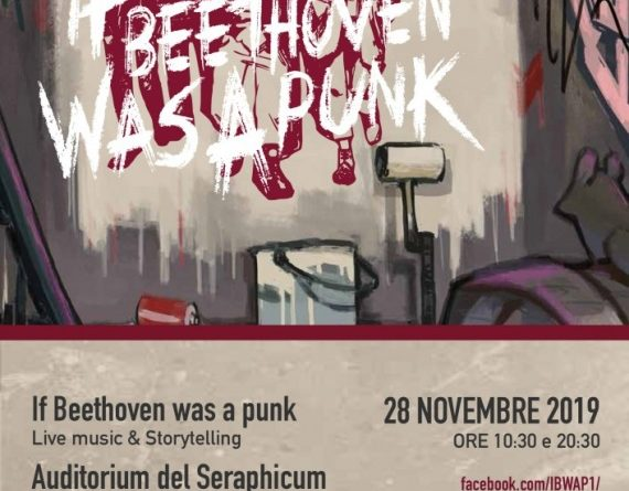 "If Beethoven was a Punk"" giovedì 28 novembre all'Auditorium del Seraphicum"