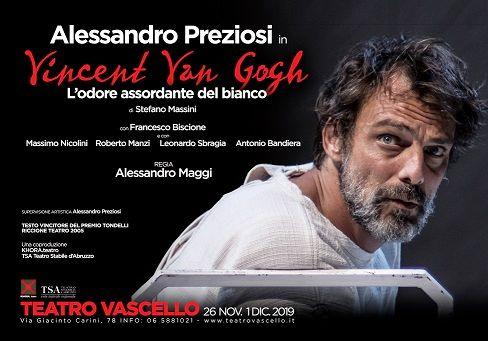 Alessandro Preziosi è Vincent Van Gogh dal 26 novembre al 1° dicembre Teatro Vascello, Roma