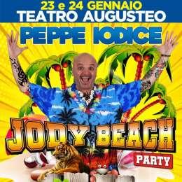Al Teatro Augusteo di Napoli stasera, ore 21,  Peppe Iodice in 'Jody Beach Party'