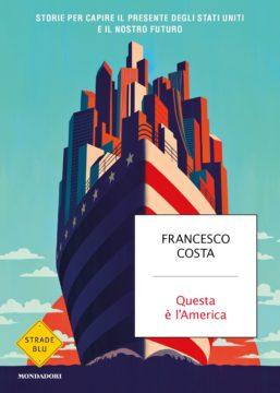 USA 2020: libri a stelle e strisce per comprendere l'America