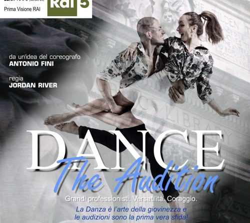 Oggi in prima visione Rai 'Dance the audition', regia di Jordan River