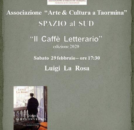 A Taormina il 29 febbraio Milena Privitera presenta 'L'Uomo senza inverno' di Luigi La Rosa