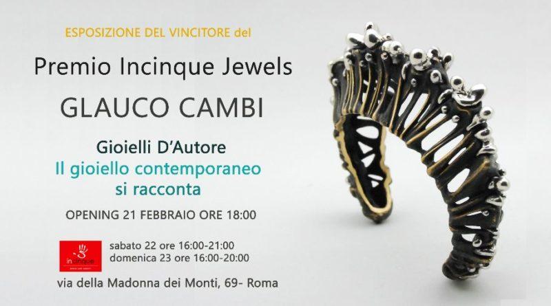 """PREMIO INCINQUE """" IL GIOIELLO SI RACCONTA""""  curato da Monica Cecchini con la collaborazione di Emanuele Leonardi"""