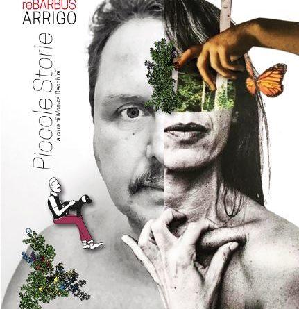 'Piccole Storie' , ARRIGO | Re Barbus dal 6 all'8 marzo a Roma, galleria Open Arti Monti