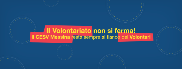 FORMAZIONE ON LINE AL CESV MESSINA  SI COMINCIA SABATO 4 APRILE  IN PROGRAMMA NOVE WEBINAR