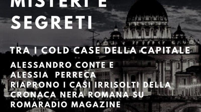 Roma misteri e segreti, il delitto di via Poma, sabato 4 aprile,  dalle ore 11:00 alle 12:00