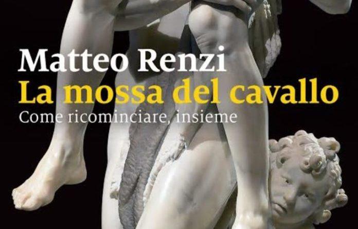 """Da giovedì nelle librerie """"La mossa del cavallo"""" di Matteo Renzi"""