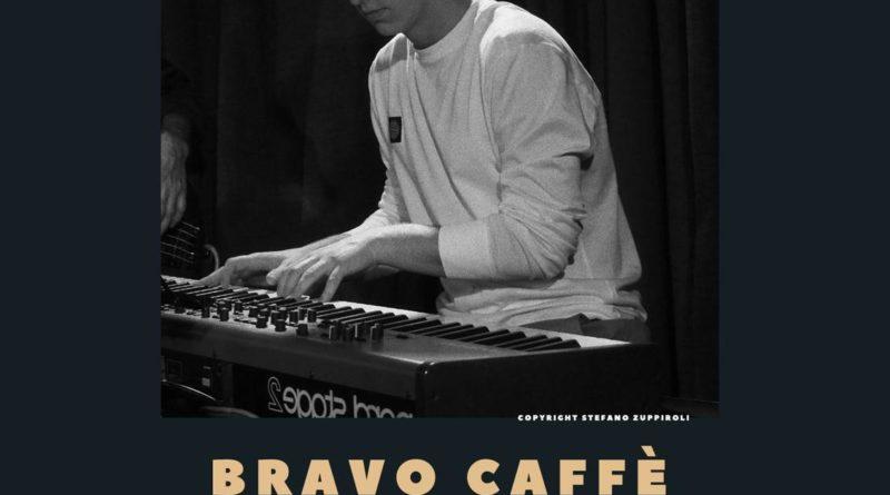 Il Bravo Caffè riparte con una serata all'insegna del jazz,  giovedì 11 giugno,  ore 21.00 – Bologna