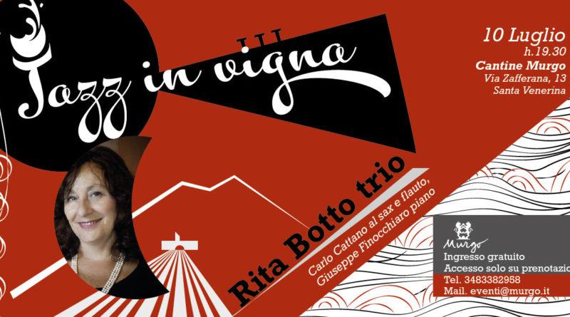 Rita Botto a Jazz in Vigna Venerdi 10 Luglio