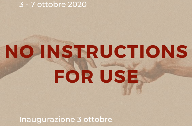 "Mostra collettiva di arte contemporanea ""No instructions for use"""
