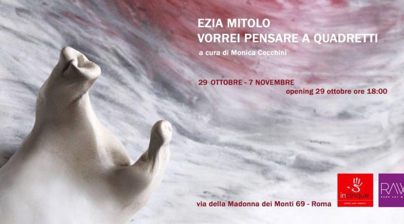 29 ottobre ore  18:00-21:00  'Vorrei pensare a quadretti', Incinque Open Art Monti, Roma