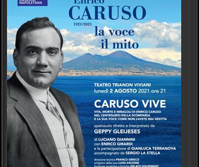 """TRIANON VIVIANI, """"CARUSO VIVE"""" nel racconto di GEPPY GLEIJESES"""